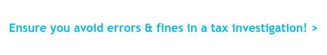 Avoid errors & fines in a tax investigation! Get in touch for help with your  tax return