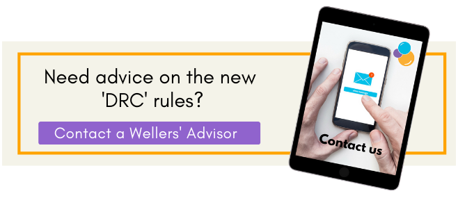 Advice on new DRC rules, contact Wellers