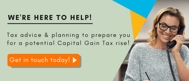 Capital Gains Tax rise planning
