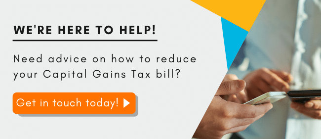 Help claiming Entrepreneurs' Relief to reduce your capital gains tax bill