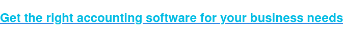 Get the right accounting software for your business needs