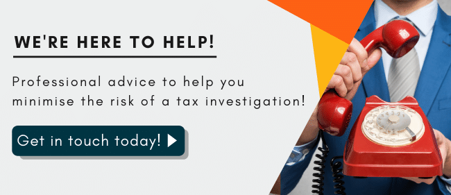 How to minimise the risk of a tax investigation