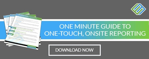 One Minute Guide to One-Touch, Onsite Reporting