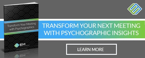 Transform Your Meeting with Psychographics