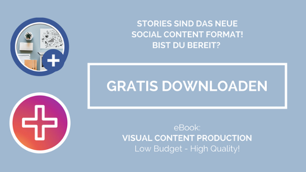Visual Content Production - Hier klicken & das gratis eBook herunterladen!