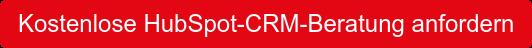 Kostenlose HubSpot CRM Beratung