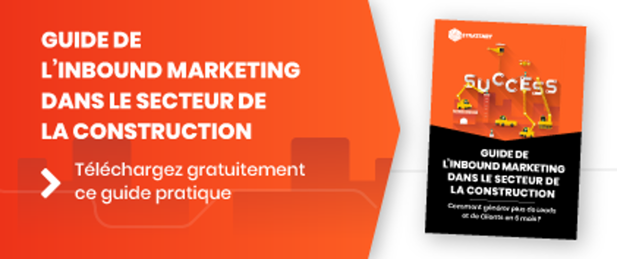 Guide de l'Inbound Marketing dans le secteur de la construction