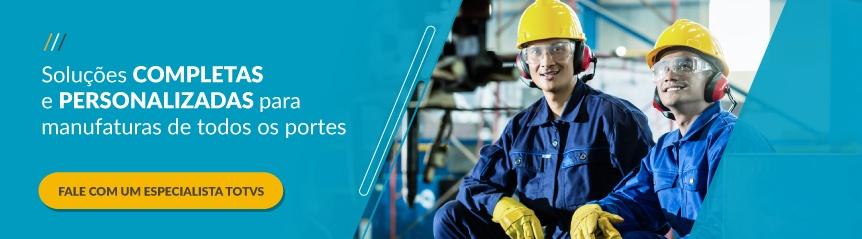 TOTVS - Soluções Completas e Personalizadas para Manufaturas de Todos os Portes