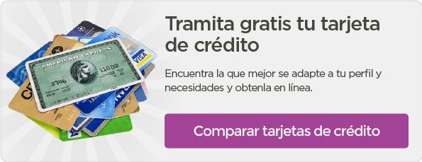 Solicita gratis tu tarjeta de crédito