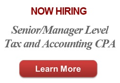 Now Hiring Senior/Manager Level Tax and Accounting CPA