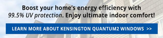 Learn more about Kensington Quantum2 windows!