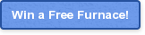 Win a Free Furnace!