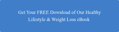 Get Your FREE Download of Our Healthy  Lifestyle & Weight Loss eBook