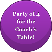 party of 4 for the Coach's table