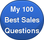 My 100 Best Sales Questions