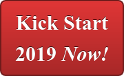 Kick Start 2019 Now!
