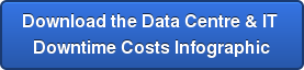 Download the Data Centre & IT  Downtime Costs Infographic
