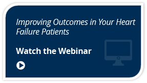 Improving Outcomes in Your Health Failure Patients Webinar