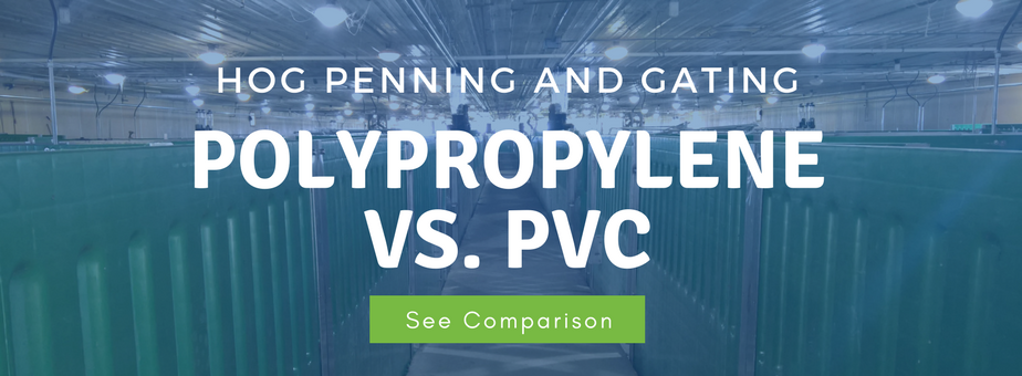 Hog Penning and Gating Polypropylene vs. PVS - See Comparison
