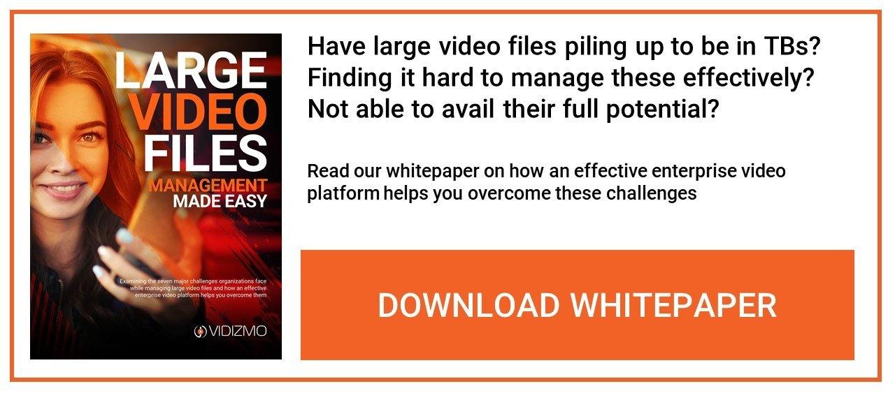 Large Video Files Whitepaper CTA