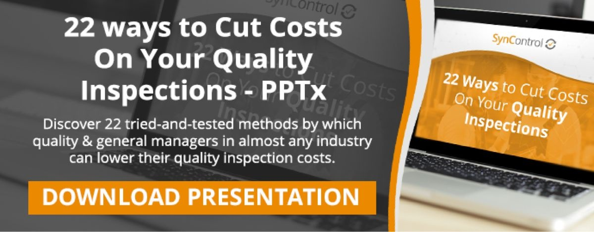 22 ways to cut costs on your quality inspections