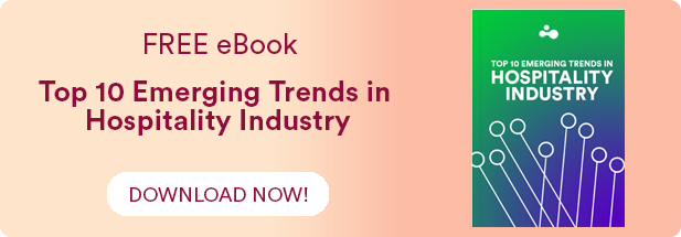Top Emerging Trends in Hospitality Industry
