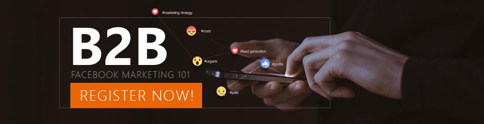 B2B Facebook Marketing 101 free webinar registration sign up link