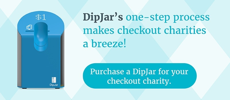 Buy a DipJar for your organization's checkout charity.
