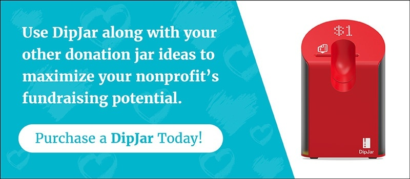 Use DipJar as one of your donation jar ideas!