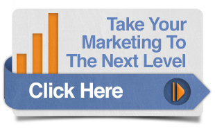 Click here to Take Your Marketing to the next level
