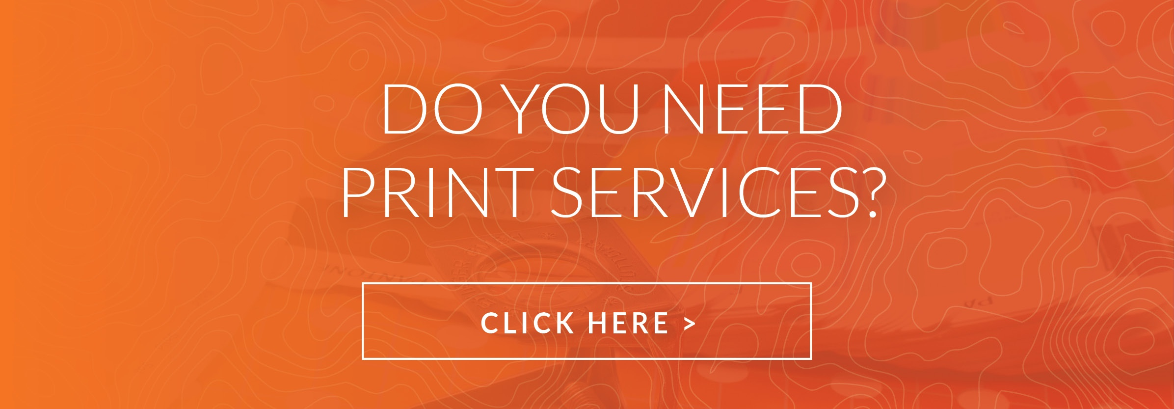 Do You Need Print Services?