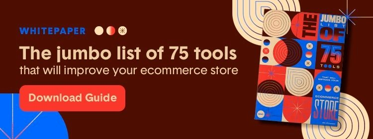 blog-cta-the-jumbo-list-of-75-tools-that-will-improve-your-ecommerce-store