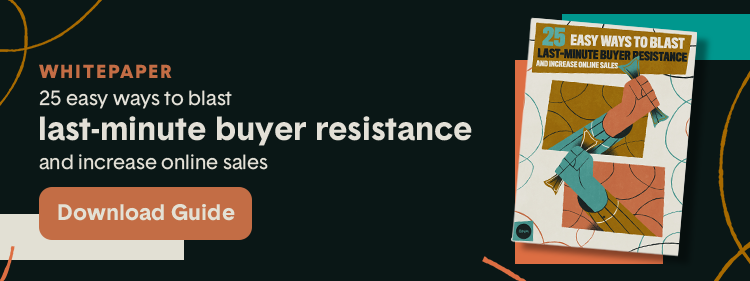blog-cta-25-easy-ways-to-blast-last-minute-buyer-resistance-and-increase-online-sales