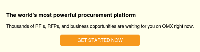 The world's most powerful procurement platform  Thousands of RFIs, RFPs, and business opportunities are waiting for you on OMX  right now.   GET STARTED NOW