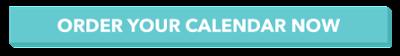 order your calendar now