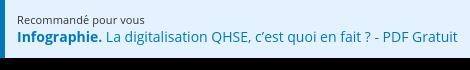 Recommandé pour vous  Infographie. La digitalisation QHSE, c'est quoi en fait ?- PDF Gratuit