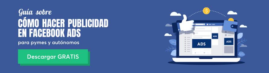 Descarga GRATIS la guía de Facebook Ads para pymes y autónomos