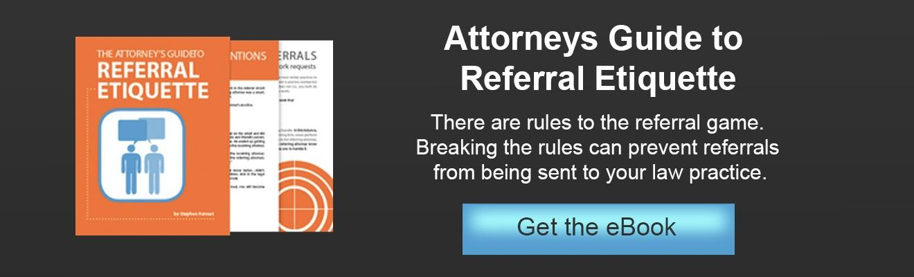 Attorney's Guide to Referral Etiquette
