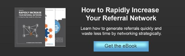 How to Rapidly Increase your Referral Network