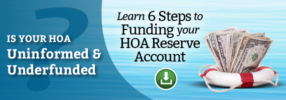 Learn 6 Steps to Funding your HOA Reserve Accounts