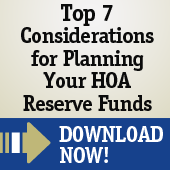 7 considerations for planning your hoa reserve funds