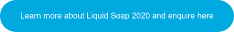 Learn more about Liquid Soap 2020 and enquire here
