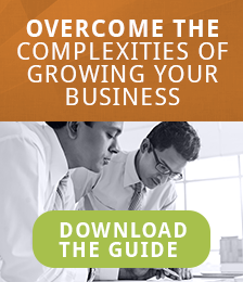 Overcome the Complexities of Growing Your Business