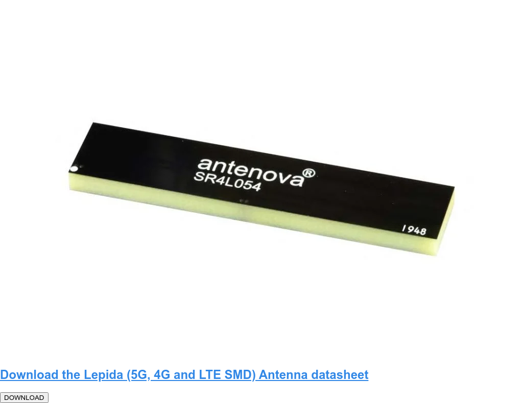 Download the Lepida (5G, 4G and LTE SMD) Antenna datasheet  DOWNLOAD