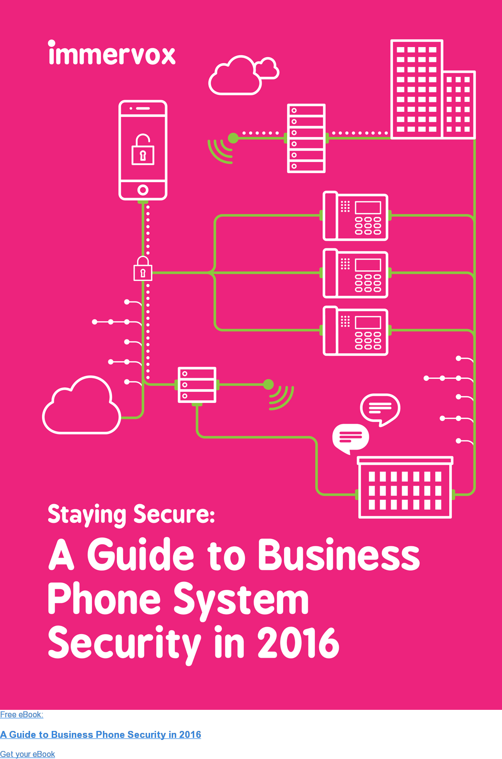 Free eBook:  A Guide to Business Phone Security in 2016 Get your eBook