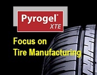 Pyrogel XTE Focus on Tire Manufacturing