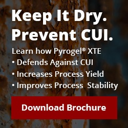 Keep It Dry, Prevent CUI. Download Aspen Aerogel's Corrosion Under Insulation Brochure.