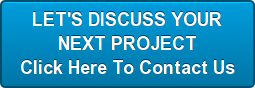 LET'S DISCUSS YOUR NEXT PROJECT Click Here To Contact Us