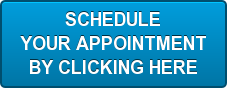 SCHEDULE  YOUR APPOINTMENT BY CLICKING HERE