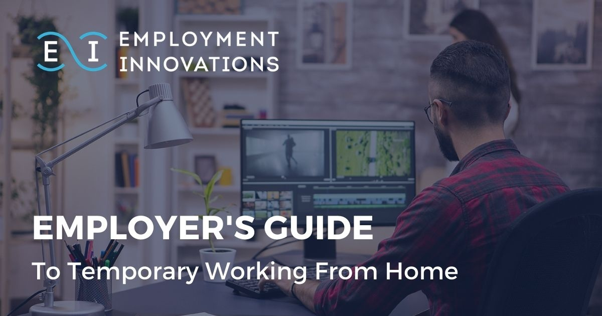 Employment Innovations Free Download | An Employer's Guide to Temporary Working From Home during the coronavirus pandemic